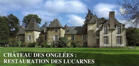 Château des Onglées: Un financement participatif pour la restauration des lucarnes