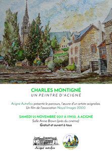 Projection d'un film CHARLES MONTIGNÉ UN PEINTRE D'ACIGNÉ